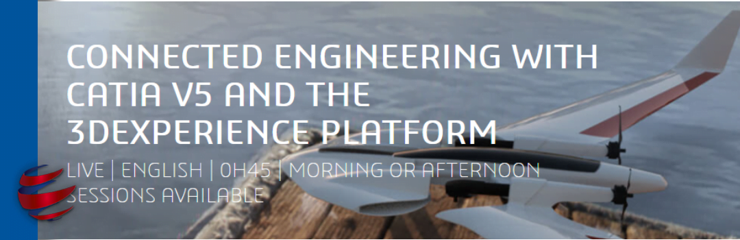 CONNECTED ENGINEERING WITH CATIA V5 AND THE 3DEXPERIENCE PLATFORM